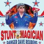 Stunt Magician - Danger Dave Reubens 2020