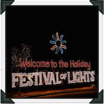 The Holiday Festival of Lights 2019