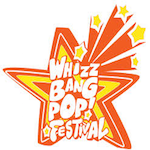 Whizz Bang Pop Festival 2019