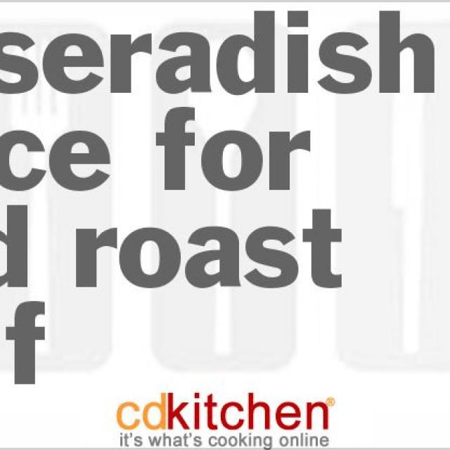 Horseradish Sauce for Cold Roast Beef