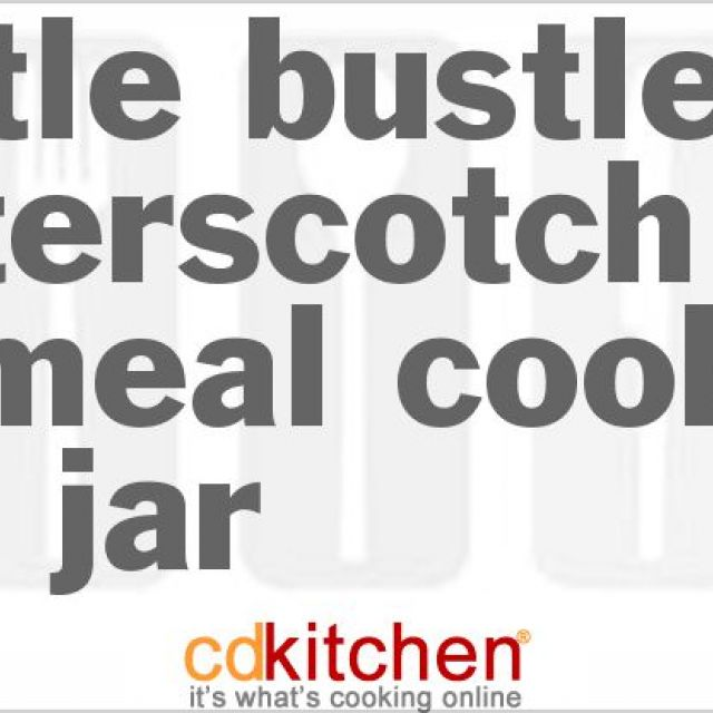 Hustle Bustle Butterscotch Oatmeal Cookies in a Jar
