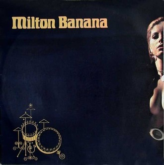 Milton Banana 1975 LP