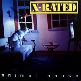 X-Rated - animal house LP