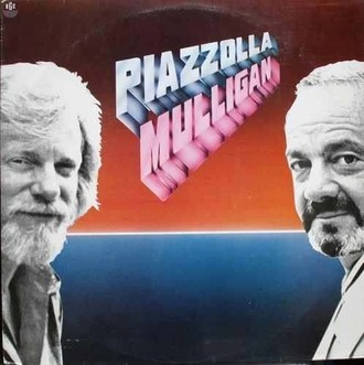 Gerry Mulligan e Astor Piazzolla - Summit LP