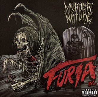 Furia Inc. - Murder Nature [2014]