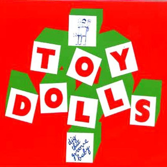 Toy Dolls - dig that groovy baby LP