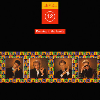 Level 42 - Running of the Family LP