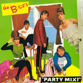 The B-52's - Party Mix! LP