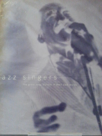 Livro Jazz Singers: the great song stylits in their own words