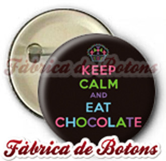 BOTON, CHAVEIRO, ABRIDOR, ESPELHO KEEP CALM AND EAT CHOCOLATE