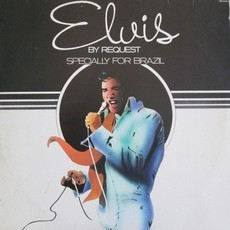 Elvis Presley - Elvis by request: specially for Brazil LP