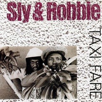 Sly & Robbie - Taxi Fare LP
