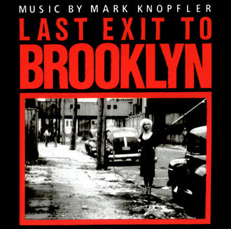 Last exit to Brooklin - music by Mark Knopfler LP