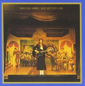 Emmylou Harris - Blue Kentucky Girl LP
