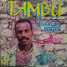 Tambu e Charlie's Roots - Culture LP
