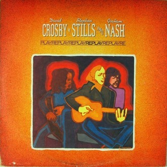 Crosby, Stills & Nash - Replay LP