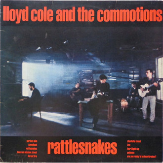 Lloyd Cole and the Commotions - Rattlesnakes LP