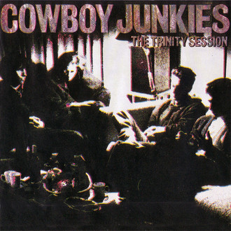 Cowboy Junkies - The trinity sessions LP
