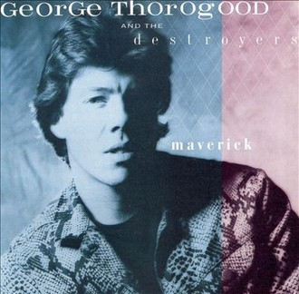 George Thorogood and the Destroyers - Maverick LP (excelente estado)