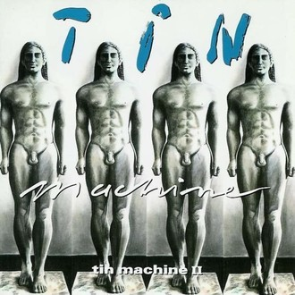 Tin Machine (com David Bowie) - Tin Machine II LP