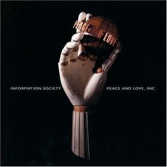 Information Society - Peace and love inc. LP