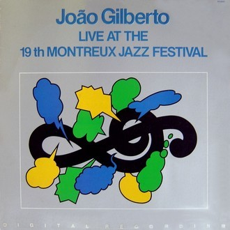 João Gilberto - Live at the 19th Montreux Jazz Festival LP duplo