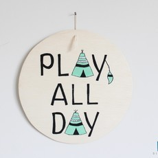 "Plaquinha ""Play All Day"""