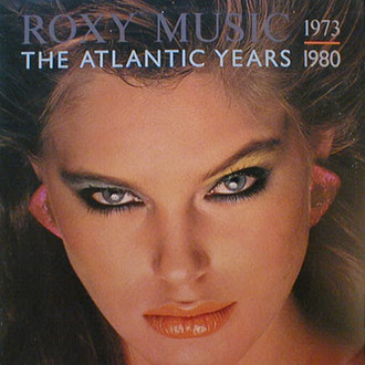 Roxy Music - The Atlantic Years: 1973 - 1980 LP