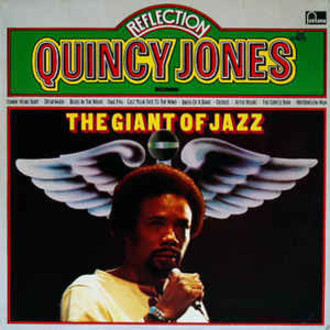 Quincy Jones - Reflection (The Giant of Jazz vol. 7) LP (zerado)