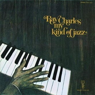 Ray Charles - My kind of jazz LP (selo Equipe)