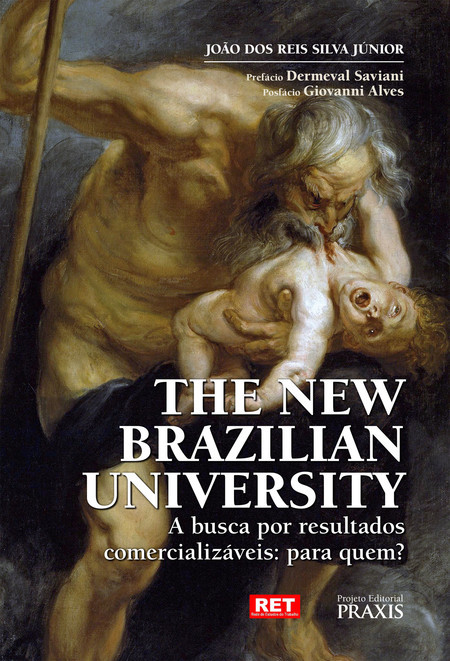 The new brazilian university: a busca por resultados comercializáveis