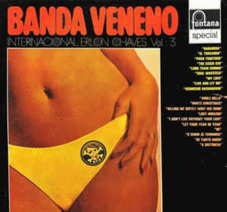 Erlon Chaves - Banda Veneno Internacional vol. 3 LP