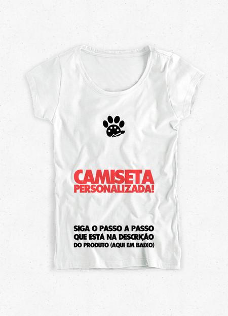 Camiseta Feminina Personalizada (1 PET) - Dog in Art 923cabf8c95ee