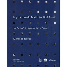 Arquitetura do Instituto Vital Brazil