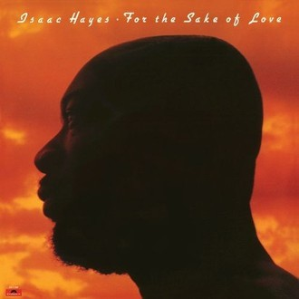 Isaac Hayes - For the sake of love LP