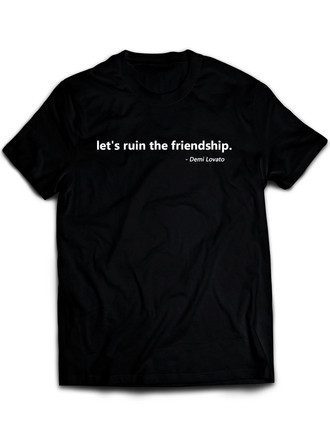 Demi Lovato Let's Ruin The Friendship (Camiseta Unissex)