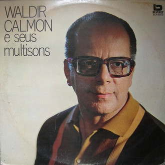 Waldir Calmon - Waldir Calmon e seus multisons LP (reed/ex estado)