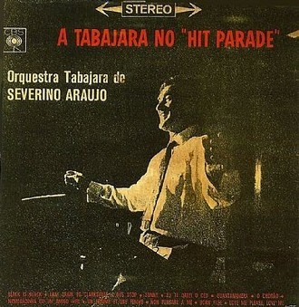 Orquestra Tabajara (Severino Araújo) - A Tabajara no hit parade LP