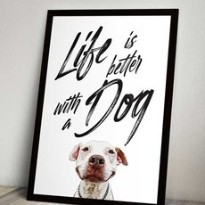 Quadro PET - Life is better with a dog
