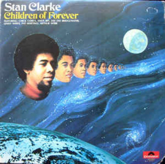 Stan Clarke - Children of forever LP