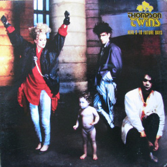 Thompson Twins - Here's to future days LP