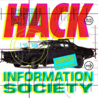 Information Society - Hack LP (excelente estado)