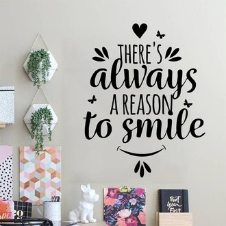 Adesivo de Parede - THERE'S ALWAYS A REASON TO SMILE