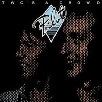 Pilot - Two's a crowd LP (capa regular/ver fotos)