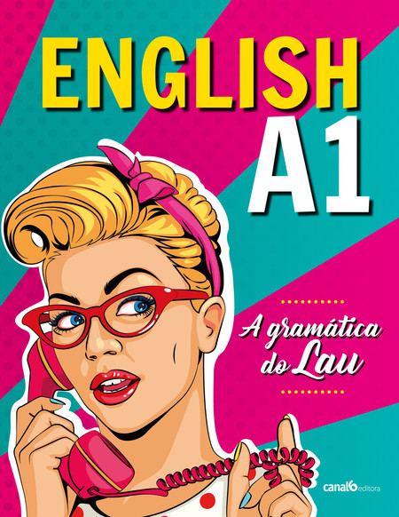 English A1 – A gramática do Lau