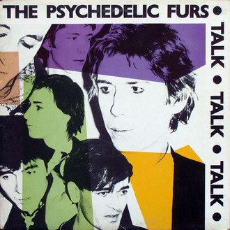 The Psychedelic Furs - Talk Talk Talk LP (imp. Portugal)