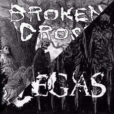 BROKEN CROSS / VEGAS - Split 7""