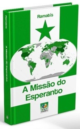 A MISSÃO DO ESPERANTO