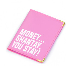 Carteira Money...Shantay, You Stay