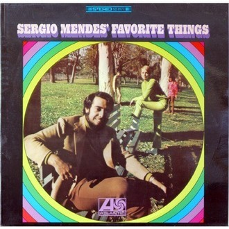 Sergio Mendes - Favorite Things LP
